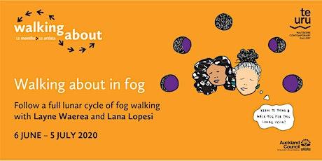Walking about in Fog tickets