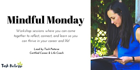 Mindful Monday - ONLINE - June 8 tickets