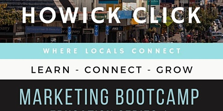 Howick Click - Learn - Connect - Grow tickets
