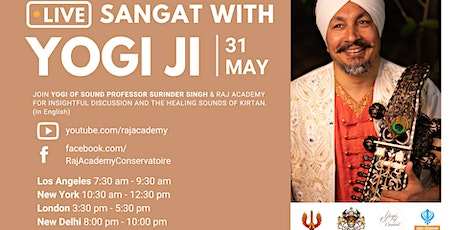 Kirtan & Sangat with Yogi of Sound & Raj Academy tickets
