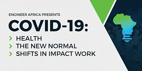COVID-19: Health; The New Normal; Shifts In Impact Work tickets