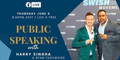 Become a Better Speaker LIVE with Harry Singha & Ryan Tuckwood