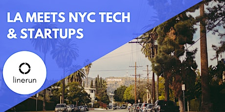 LA Meets NYC Tech:  Exploring Future Trends & Opportunities tickets