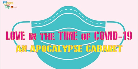 Love in the Time of COVID-19 An Apocalypse Cabaret - Musical Theater tickets