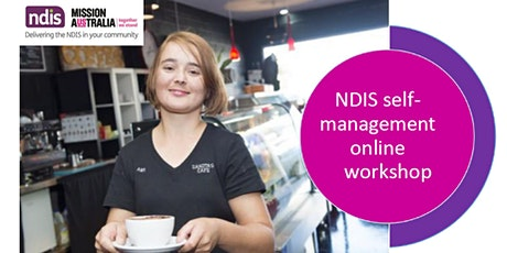 Online Self-Management Workshop for NDIS participants, families and carers tickets