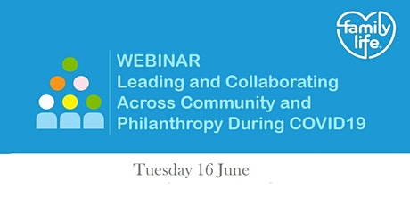 Leading and Collaborating Across Community and Philanthropy During COVID19 tickets