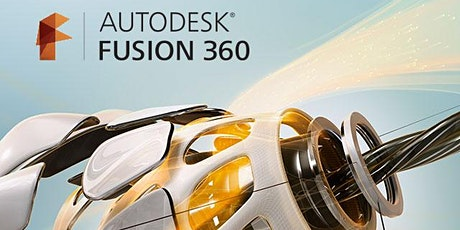 Create and Make Remote Workshop 2020: Fusion 360 Basics tickets