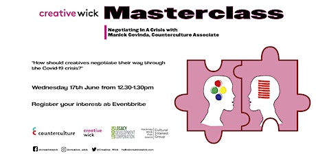 Creative Wick Masterclass -  Negotiating In A Crisis tickets