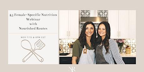 Female-Specific Nutrition Webinar tickets
