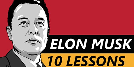 10 Business and Life Lessons From Elon Musk tickets