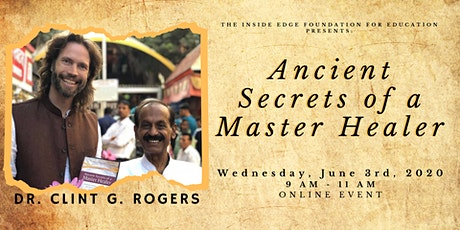Ancient Secrets of a Master Healer | The Inside Edge tickets