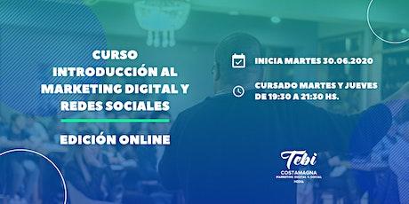 Curso Introducción al Marketing Digital y Redes Sociales   Edición Online entradas