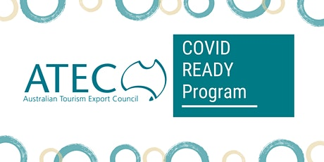 ATEC COVID READY Program   Accommodation Sector 'How-to' Workshop tickets