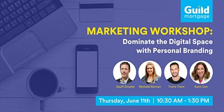 Marketing Workshop: Dominate the Digital Space with Personal Branding tickets
