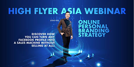 [04 June] High Flyer Asia Webinar - Online Personal Branding Strategy tickets