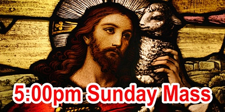 5:00pm Sunday Mass tickets