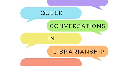 Grabbing Tea: Conversations in Queer Librarianship Info Session tickets