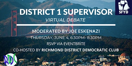 District 1 Supervisor Virtual Debate tickets