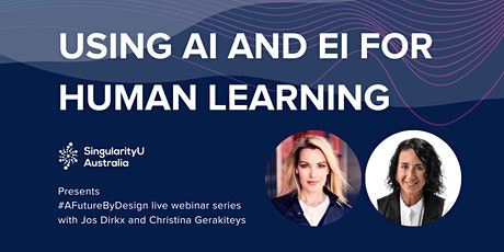 Using AI and EI for Human Learning | A Future by Design Webinar Series tickets