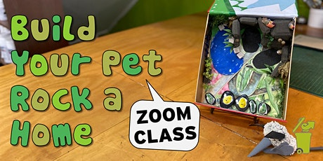 Build Your Pet Rock a Home - Zoom Art Class for Kids tickets