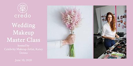 Wedding Makeup Zoom Master Class with Celebrity MUA, Katey Denno tickets