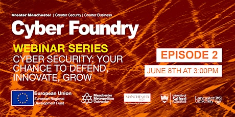 Episode 2: Cyber Security; Your chance to defend, innovate, grow tickets