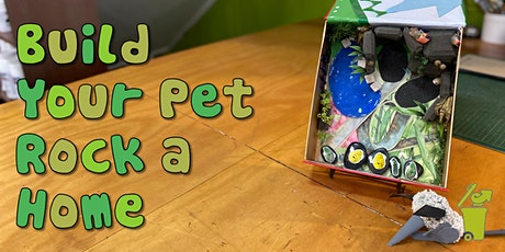 Build Your Pet Rock a Home - Eco Art Workshop for Kids tickets