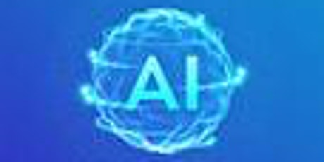 Artificial Intelligence - 10 Weeks Online Course - Cost $199.00 tickets