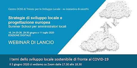WEBINAR DI LANCIO SUMMER SCHOOL PER AMMINISTRATORI LOCALI 2020 biglietti