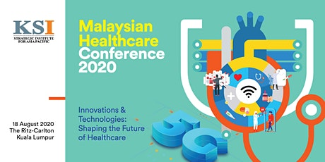 MALAYSIAN HEALTHCARE CONFERENCE 2020 tickets