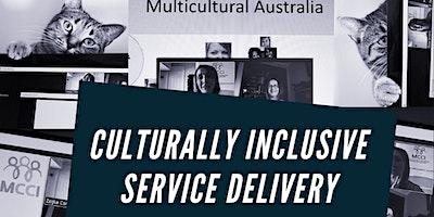 Culturally Inclusive Service Delivery