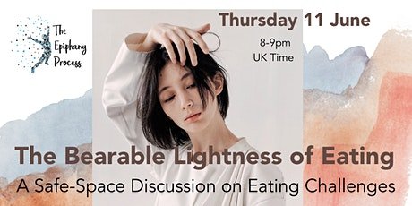 The Bearable Lightness of Eating  - A Safe-Space Eating Discussion tickets