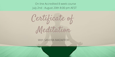 Certificate of Meditation- 8 weeks on-line tickets