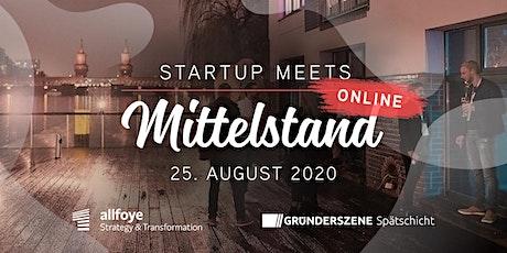Startup meets Mittelstand Online - 25.08.2020 Tickets