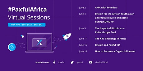 #PaxfulAfrica Virtual Sessions - Part VI tickets