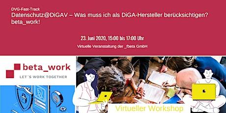 Datenschutz@DiGAV – Was muss ich als DiGA-Hersteller berücksichtigen? Tickets