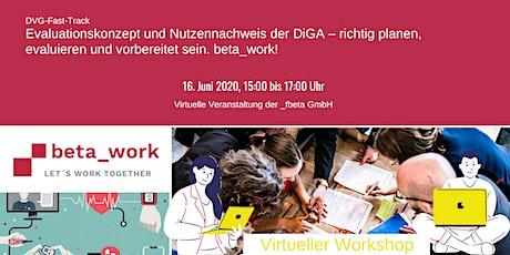DiGA: Evaluation u. Nutzennachweis - planen, evaluieren, vorbereitet sein! Tickets