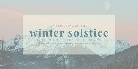 Winter Solstice ~ Honouring the Energy of the Seasons tickets
