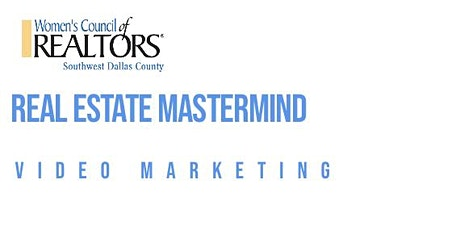 Real Estate Mastermind: Video Marketing tickets