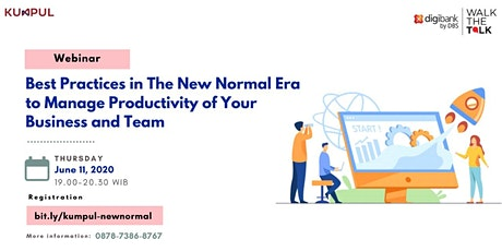 Best Practice in The New Normal Era to Manage Productivity of Your Business tickets