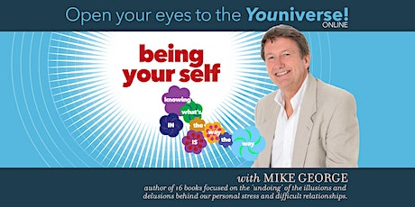 Open your eyes to the Youniverse! Being Your Self  tickets
