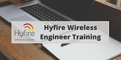 Hyfire Wireless Engineer Training Webinar tickets