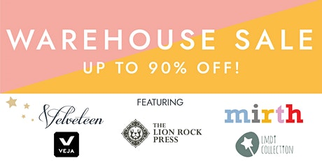 Velveteen, Mirth and Lion Rock Press Warehouse Sale tickets