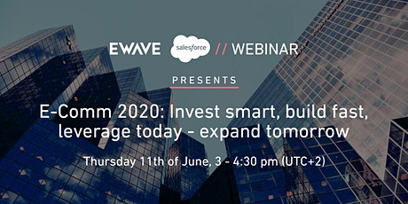 E-Comm 2020: Invest smart, build fast, leverage today - expand tomorrow entradas