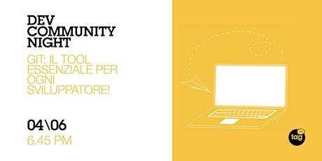 Dev Community Night | Git: il tool essenziale per ogni sviluppatore! biglietti