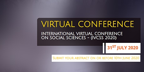 International Virtual Conference On Social Science 2020 - (IVCSS 2020) tickets
