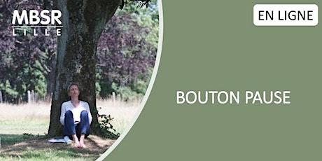 MBSR Lille : Bouton Pause billets