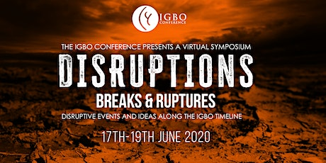 Disruptions : Breaks and Ruptures . Virtual Symposium tickets