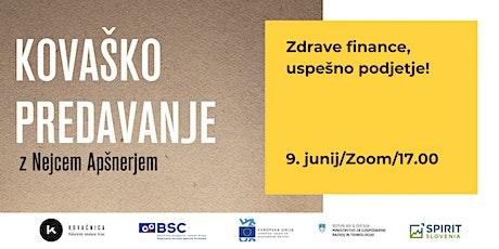 Kovaško predavanje: Zdrave finance, uspešno podjetje! tickets