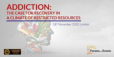Addiction: The Case For Recovery In A Climate Of Restricted Resources tickets